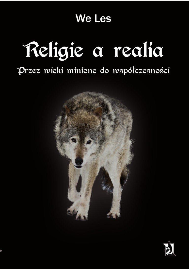 Religie a realia. Przez wieki minione do współczesności - Ebook (Książka EPUB) do pobrania w formacie EPUB