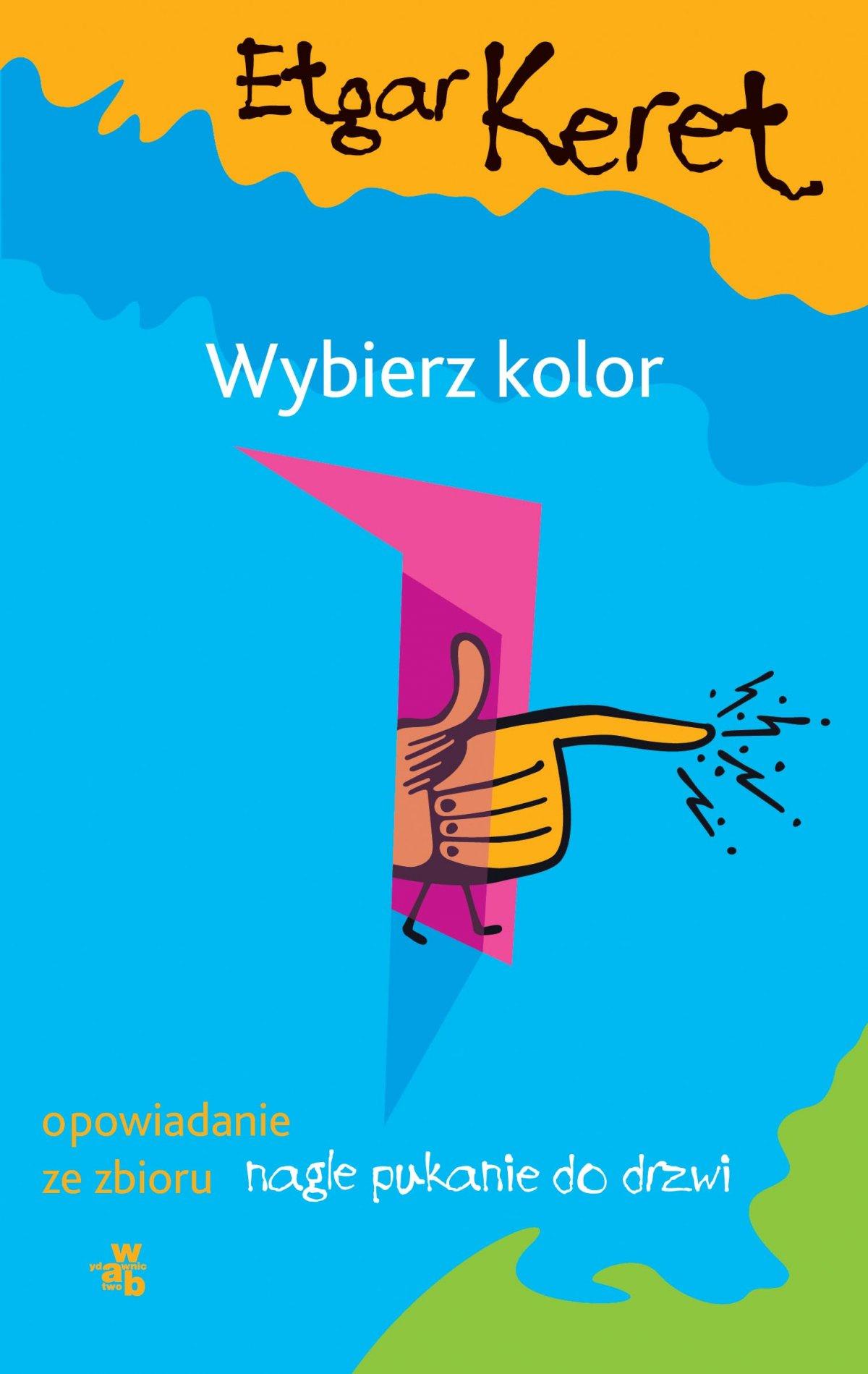 Wybierz kolor - Ebook (Książka EPUB) do pobrania w formacie EPUB