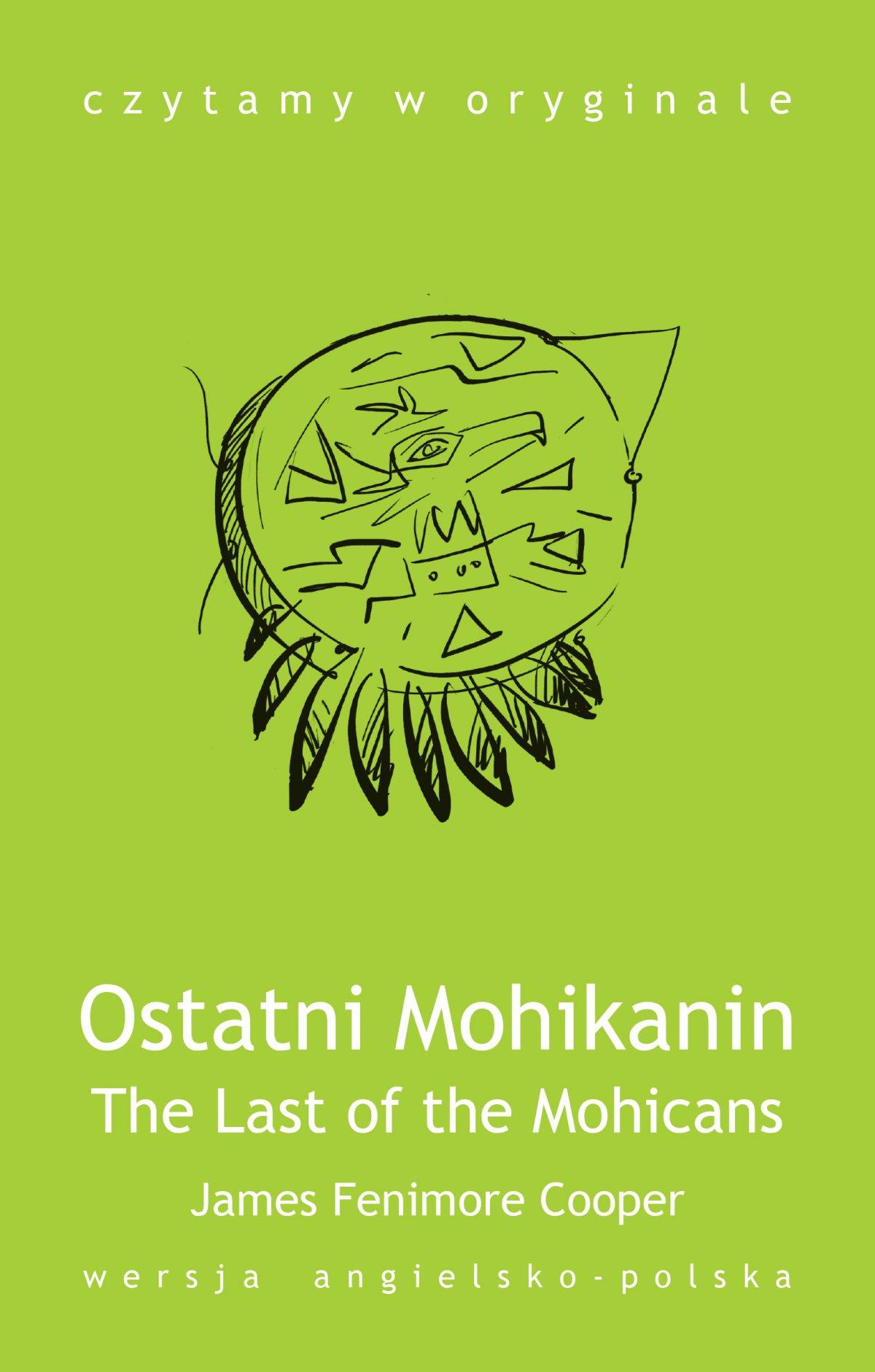The Last of the Mohicans / Ostatni Mohikanin - Ebook (Książka na Kindle) do pobrania w formacie MOBI