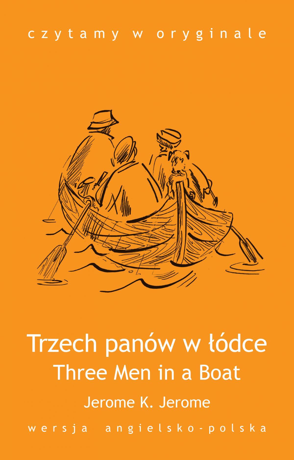 Three Men in a Boat / Trzech panów w łódce - Ebook (Książka na Kindle) do pobrania w formacie MOBI