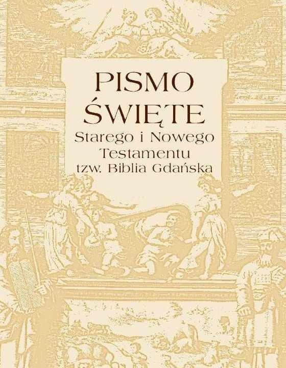 Pismo Święte Starego i Nowego Testamentu – tzw. Biblia Gdańska - Ebook (Książka na Kindle) do pobrania w formacie MOBI