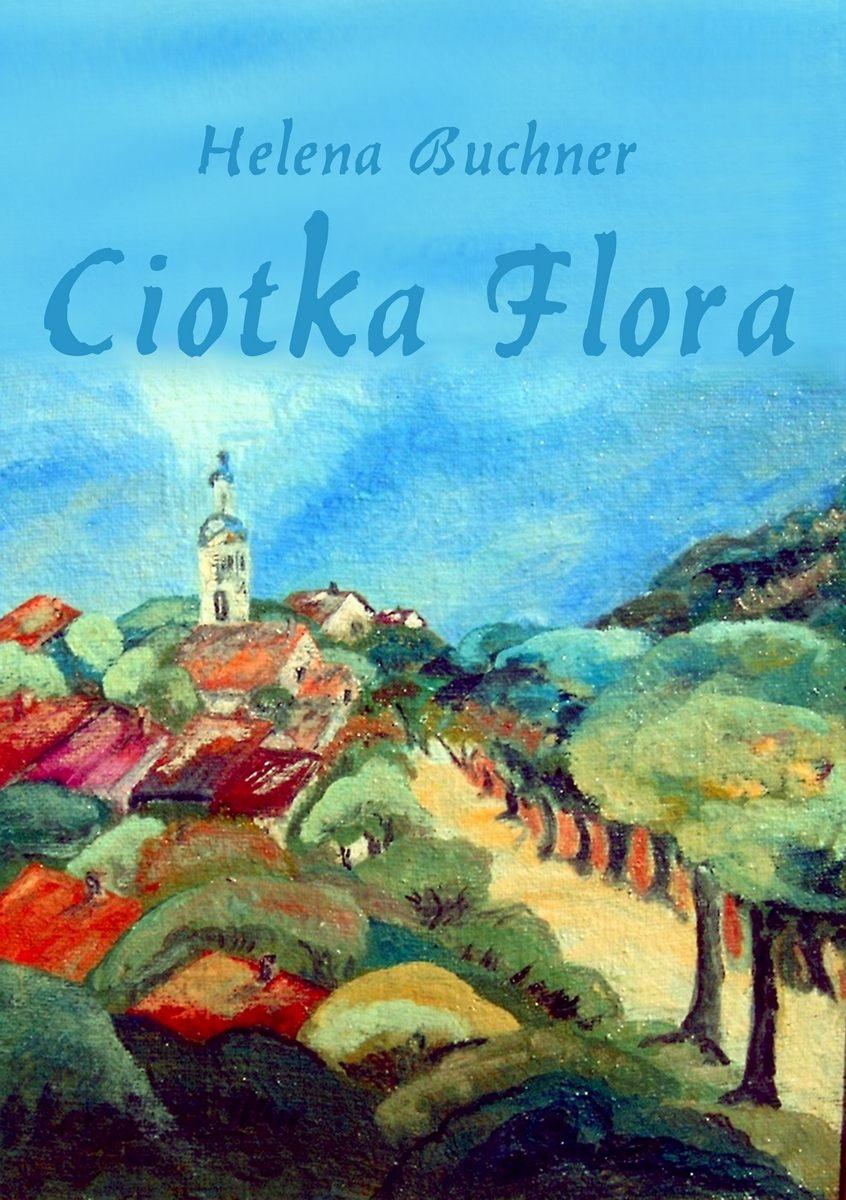Ciotka Flora - Ebook (Książka EPUB) do pobrania w formacie EPUB