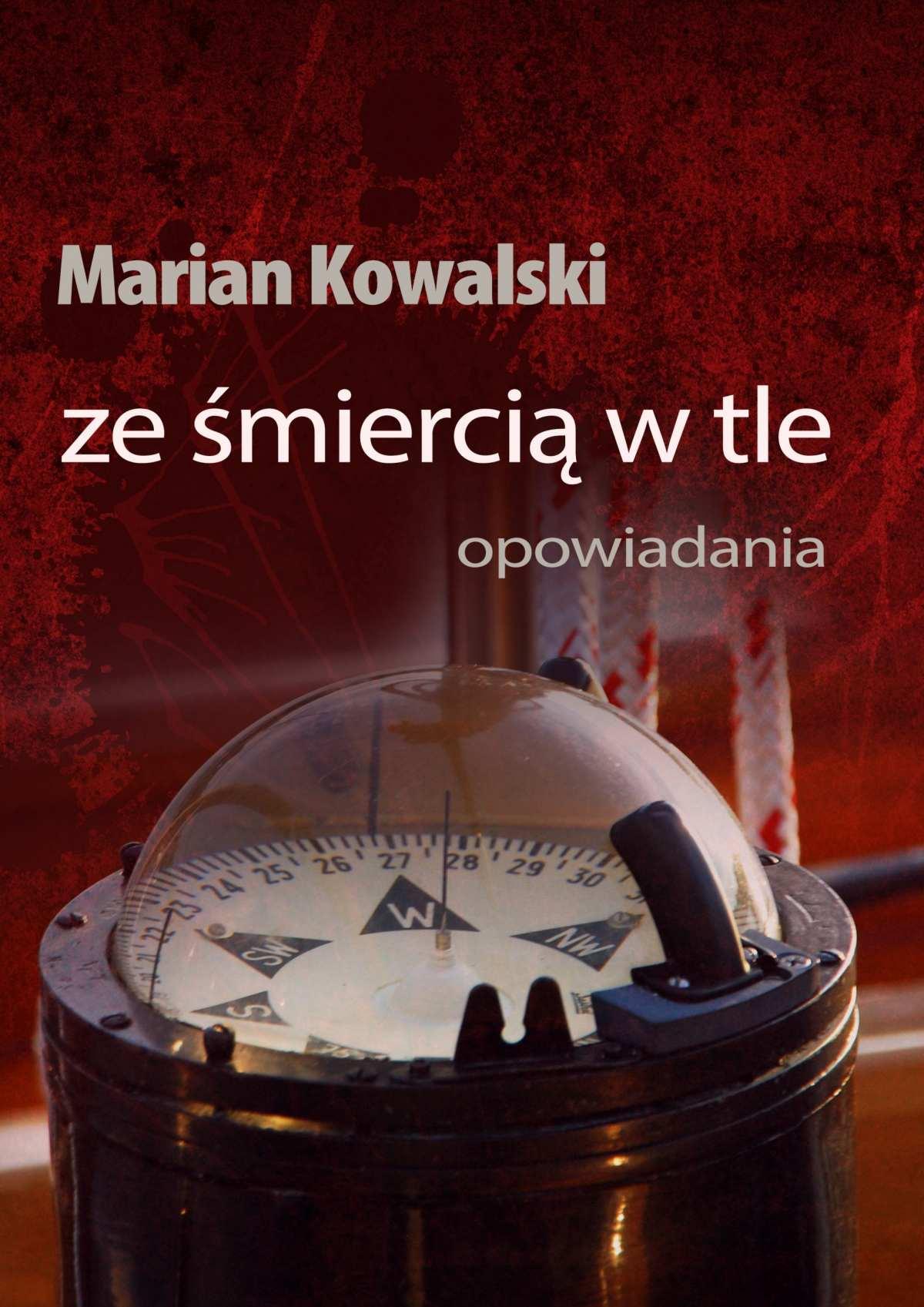 Ze śmiercią w tle. Opowiadania - Ebook (Książka na Kindle) do pobrania w formacie MOBI