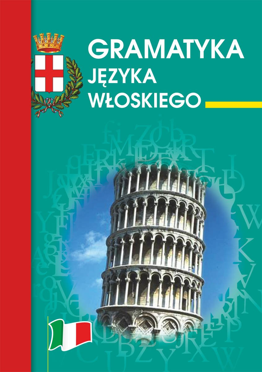 Gramatyka języka włoskiego - Ebook (Książka PDF) do pobrania w formacie PDF