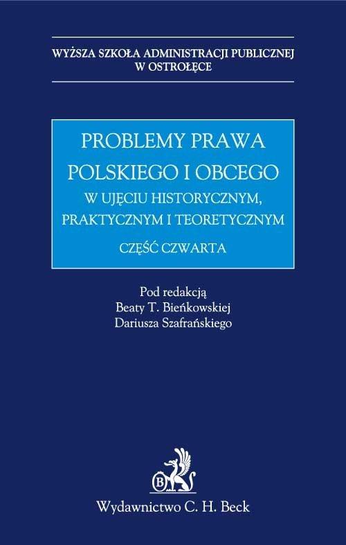 Problemy prawa polskiego i obcego w ujęciu historycznym, praktycznym i teoretycznym - Ebook (Książka PDF) do pobrania w formacie PDF