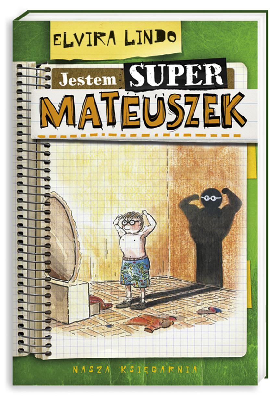 Jestem super-Mateuszek - Ebook (Książka EPUB) do pobrania w formacie EPUB