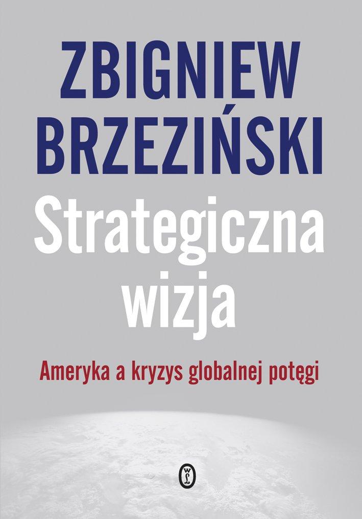 Strategiczna wizja - Ebook (Książka EPUB) do pobrania w formacie EPUB
