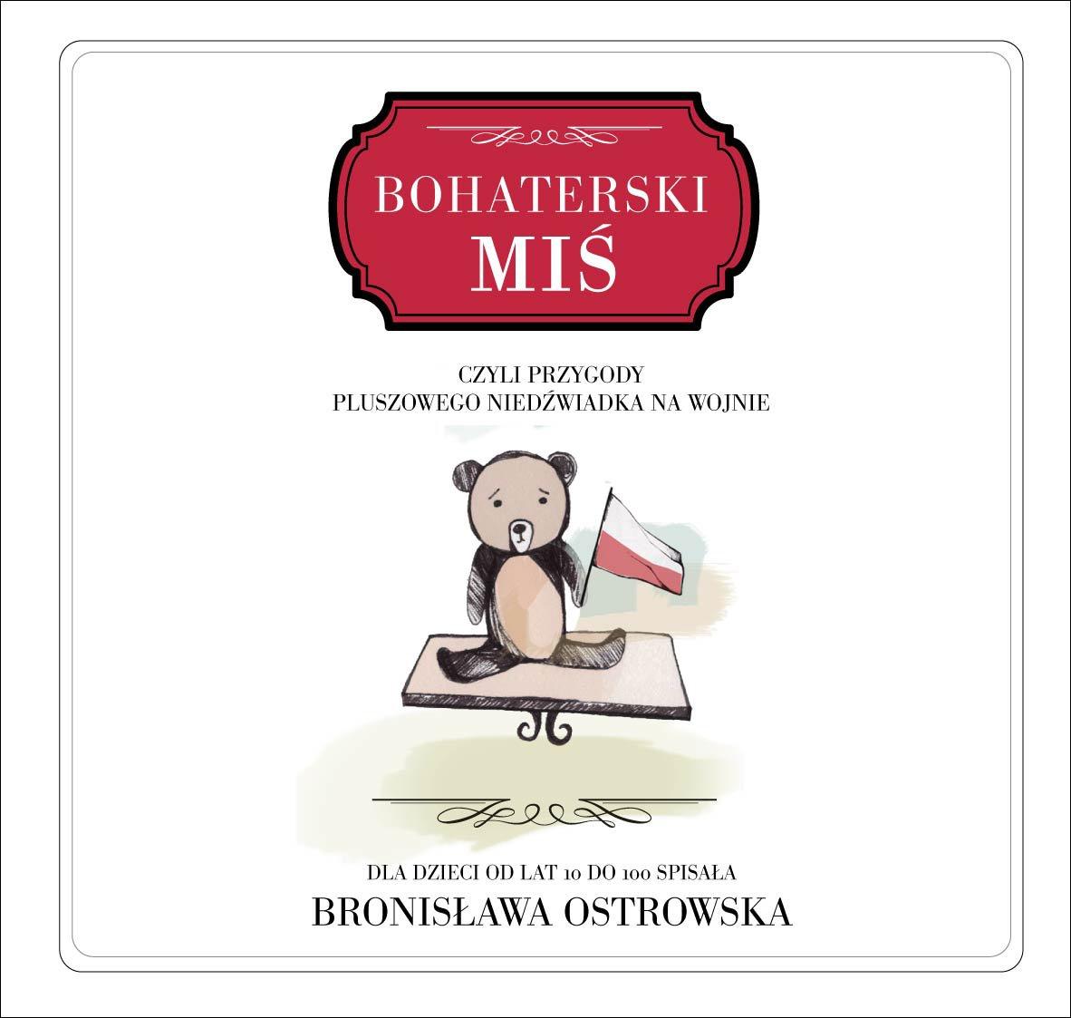 Bohaterski miś - Ebook (Książka na Kindle) do pobrania w formacie MOBI