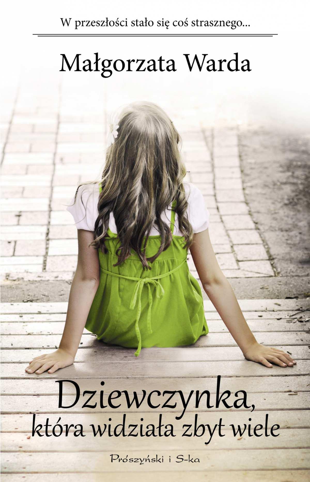Dziewczynka, która widziała zbyt wiele - Ebook (Książka na Kindle) do pobrania w formacie MOBI