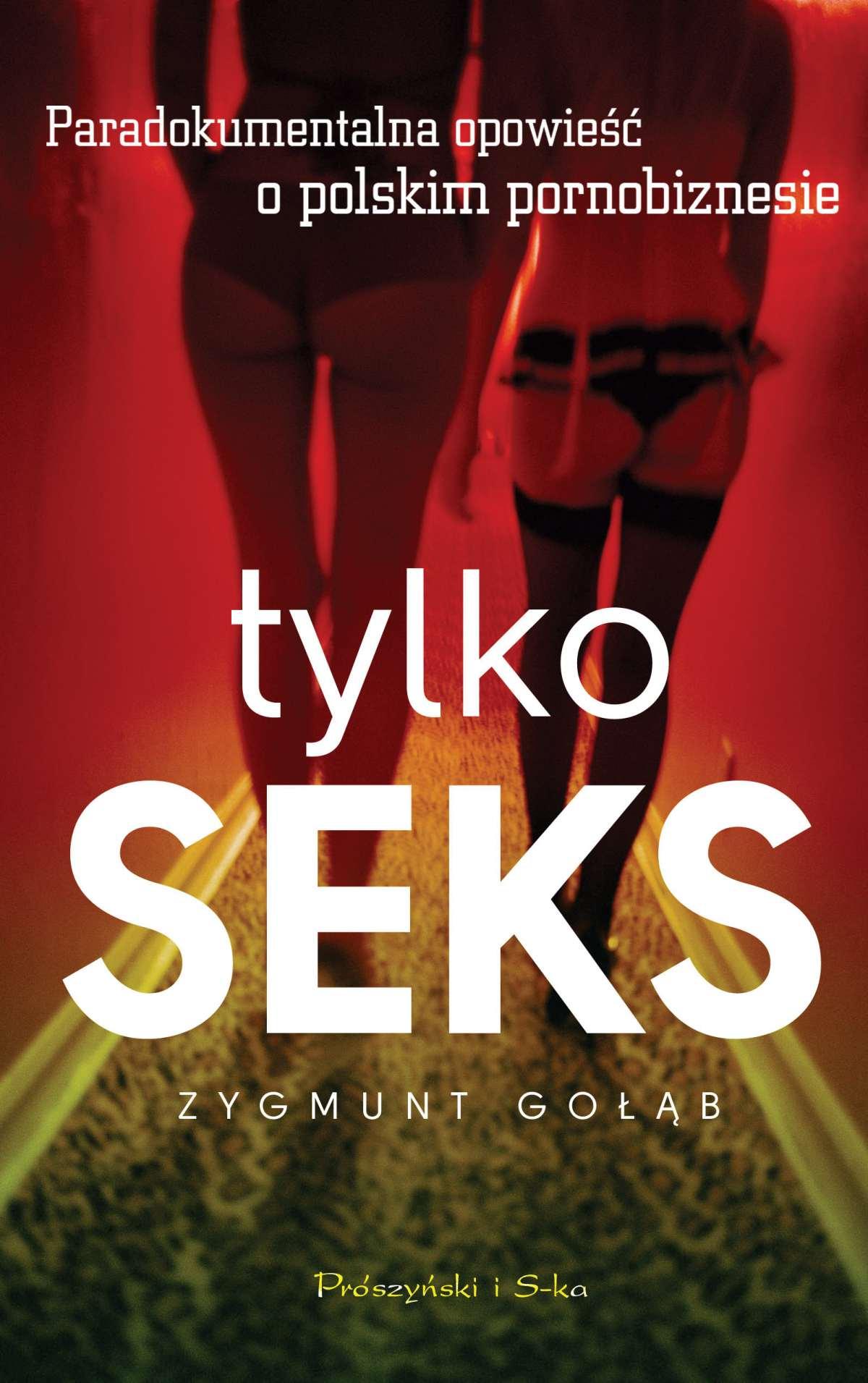 Tylko seks - Ebook (Książka EPUB) do pobrania w formacie EPUB