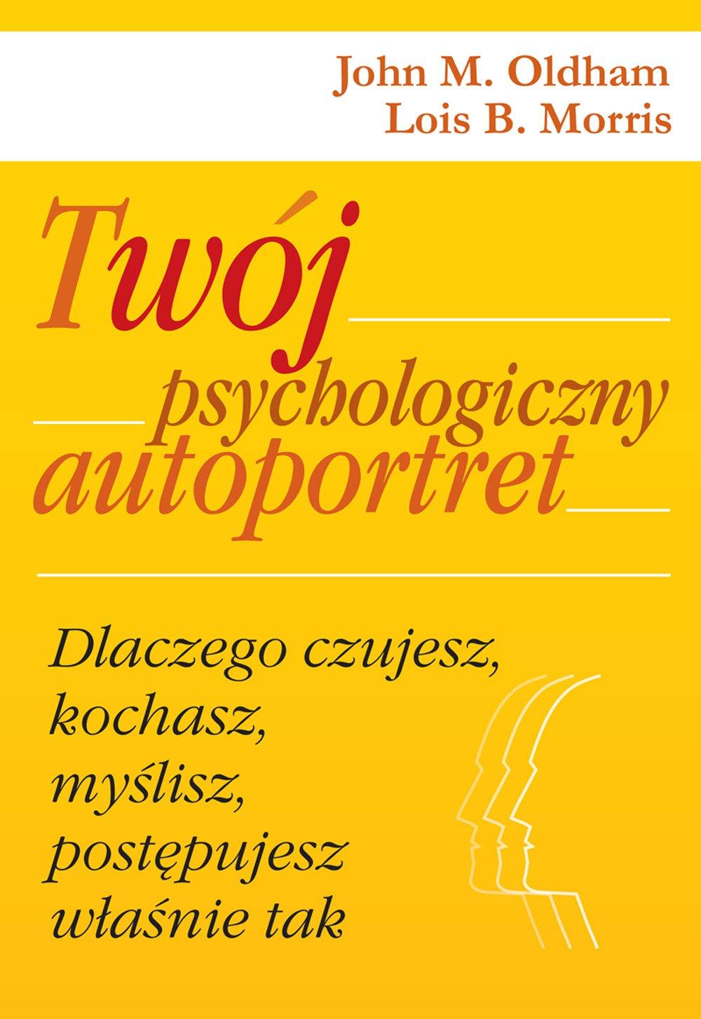 Twój psychologiczny autoportret - Ebook (Książka EPUB) do pobrania w formacie EPUB