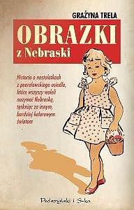 Obrazki z Nebraski - Ebook (Książka EPUB) do pobrania w formacie EPUB