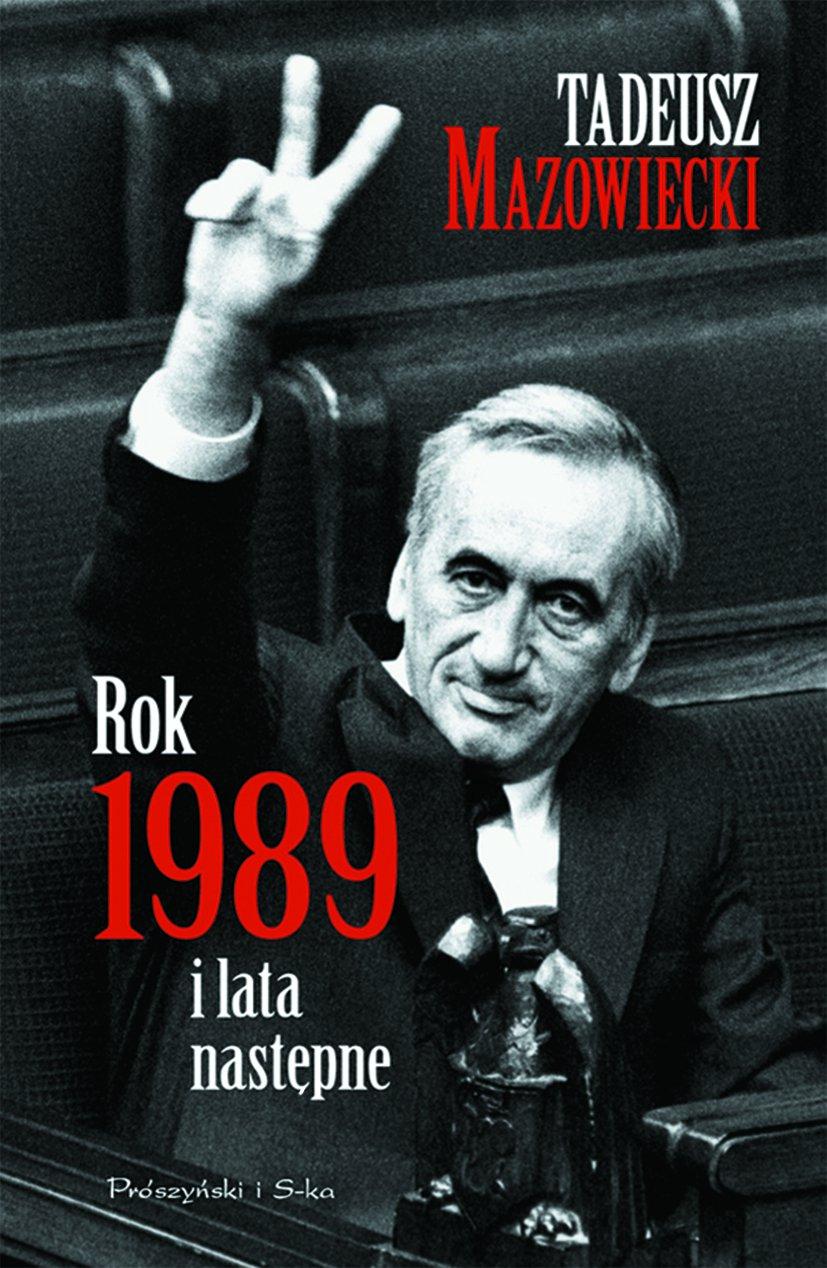 Rok 1989 i lata następne - Ebook (Książka EPUB) do pobrania w formacie EPUB
