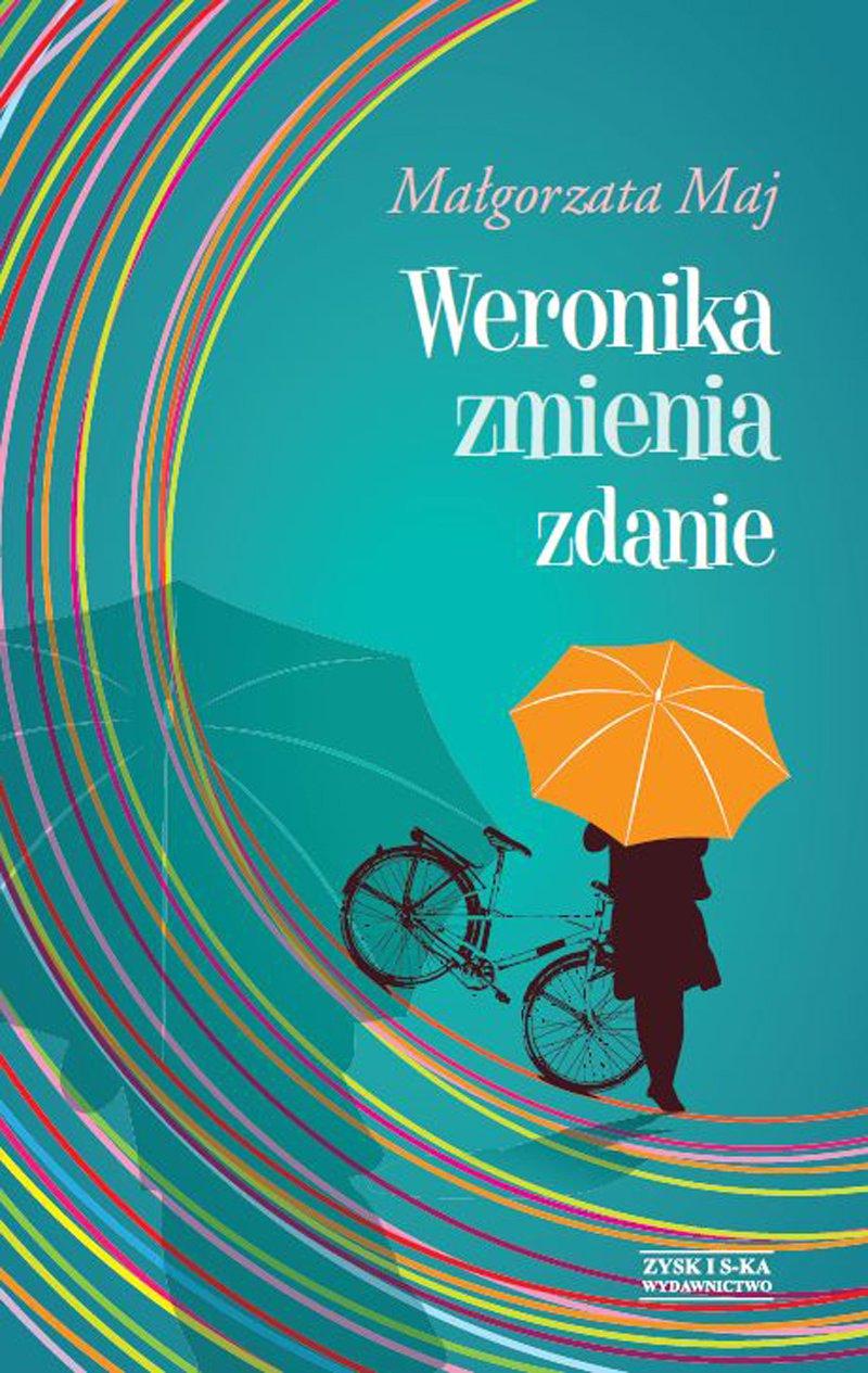 Weronika zmienia zdanie - Ebook (Książka EPUB) do pobrania w formacie EPUB