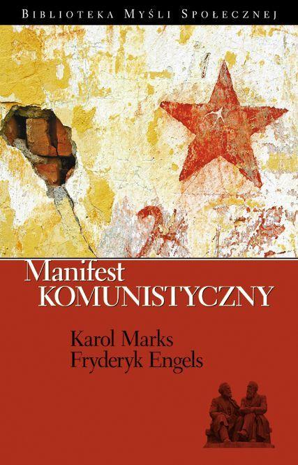 Manifest Komunistyczny - Ebook (Książka PDF) do pobrania w formacie PDF