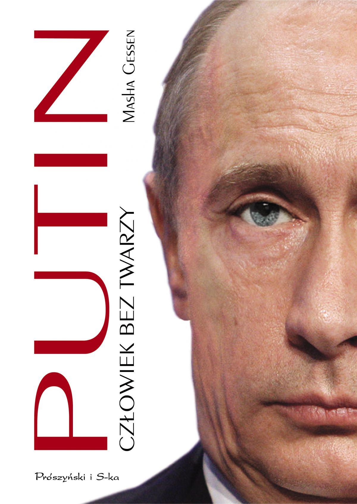 Putin. Człowiek bez twarzy - Ebook (Książka EPUB) do pobrania w formacie EPUB