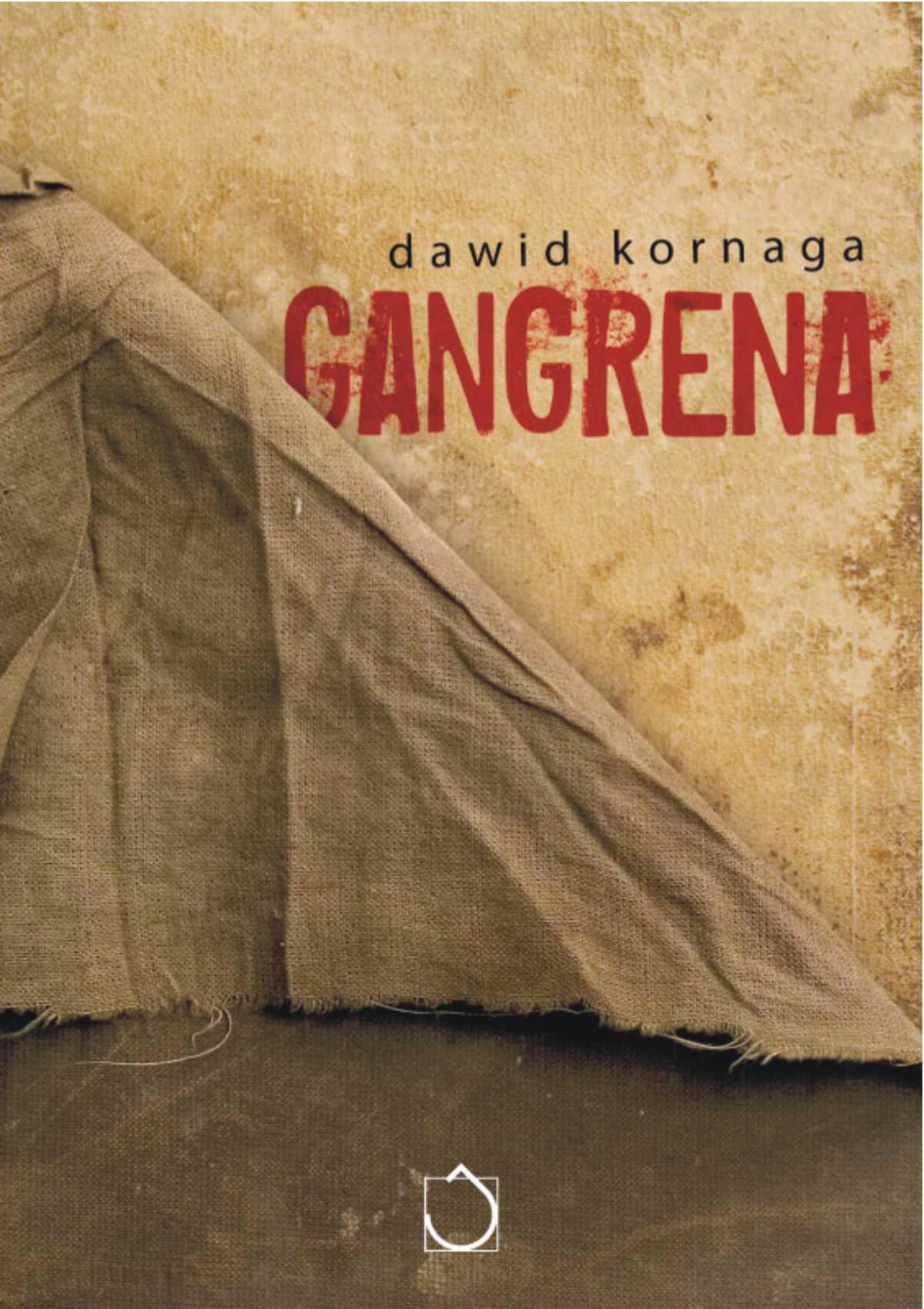 Gangrena - Ebook (Książka na Kindle) do pobrania w formacie MOBI