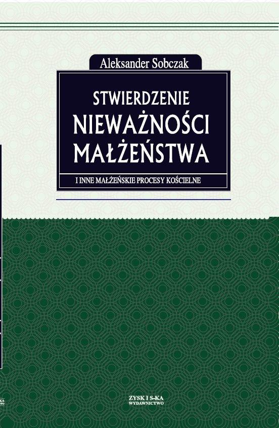 Stwierdzenie nieważności małżeństwa i inne małżeńskie procesy kościelne - Ebook (Książka na Kindle) do pobrania w formacie MOBI