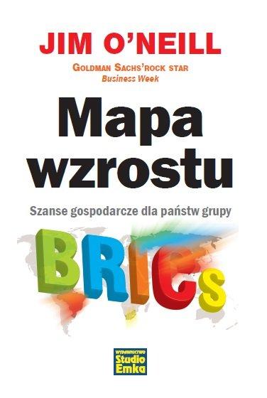 Mapa wzrostu. Szanse gospodarcze dla państw grupy BRICS - Ebook (Książka na Kindle) do pobrania w formacie MOBI