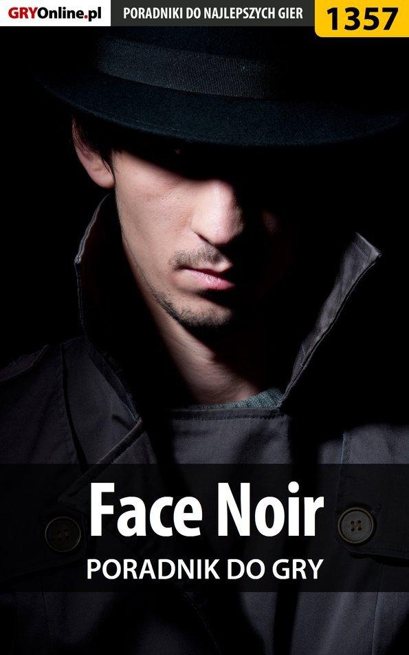 Face Noir - poradnik do gry - Ebook (Książka PDF) do pobrania w formacie PDF