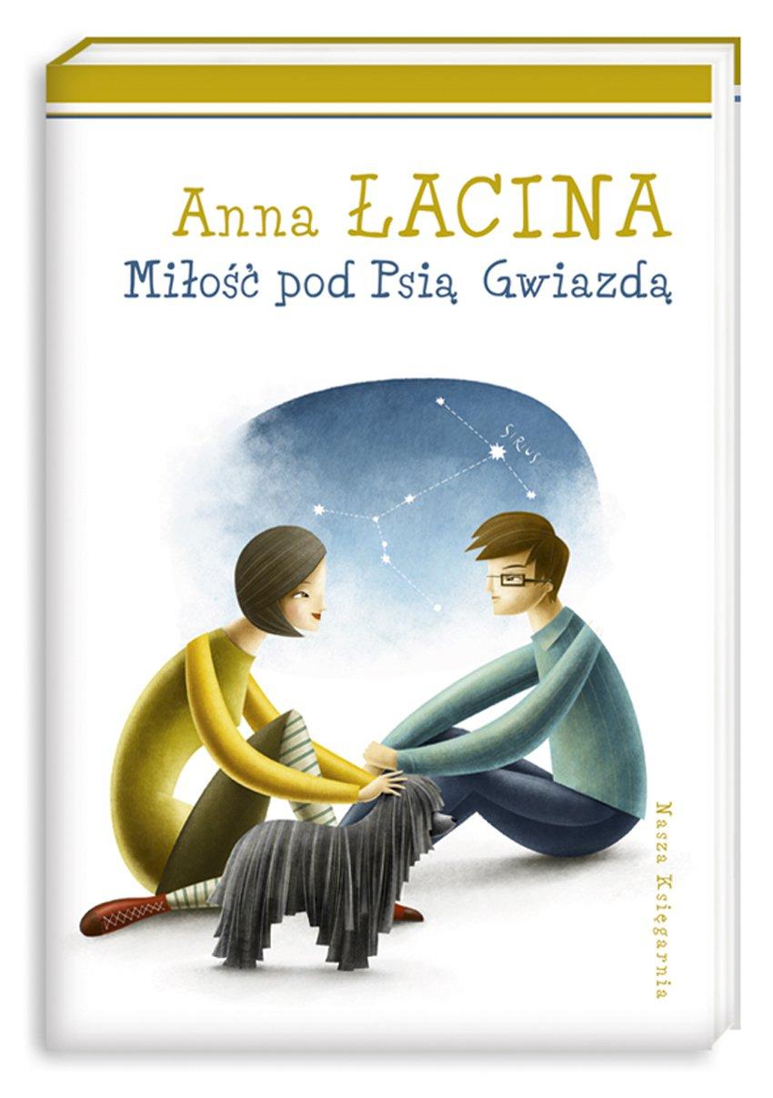 Miłość pod Psią Gwiazdą - Ebook (Książka na Kindle) do pobrania w formacie MOBI