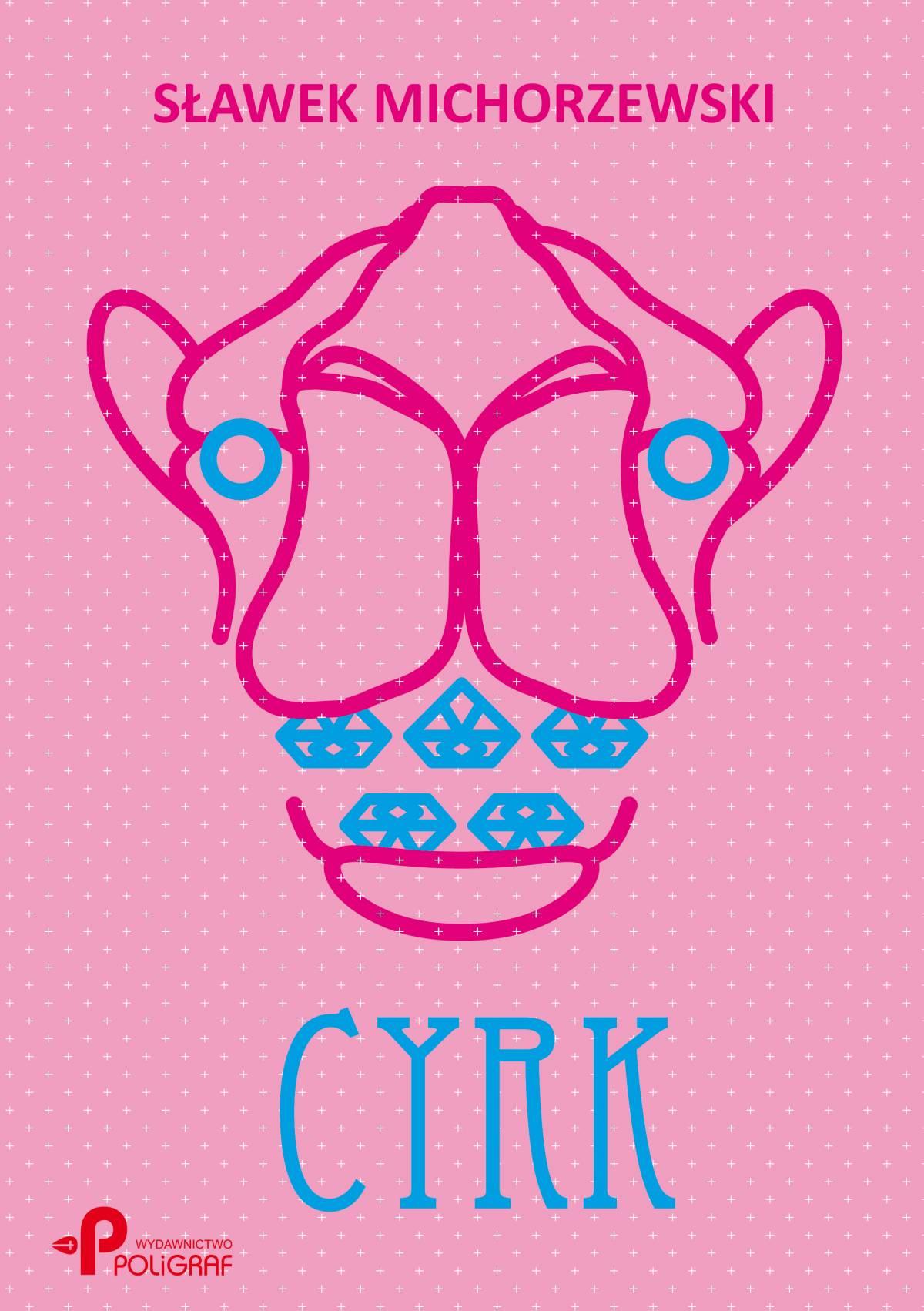 Cyrk - Ebook (Książka na Kindle) do pobrania w formacie MOBI