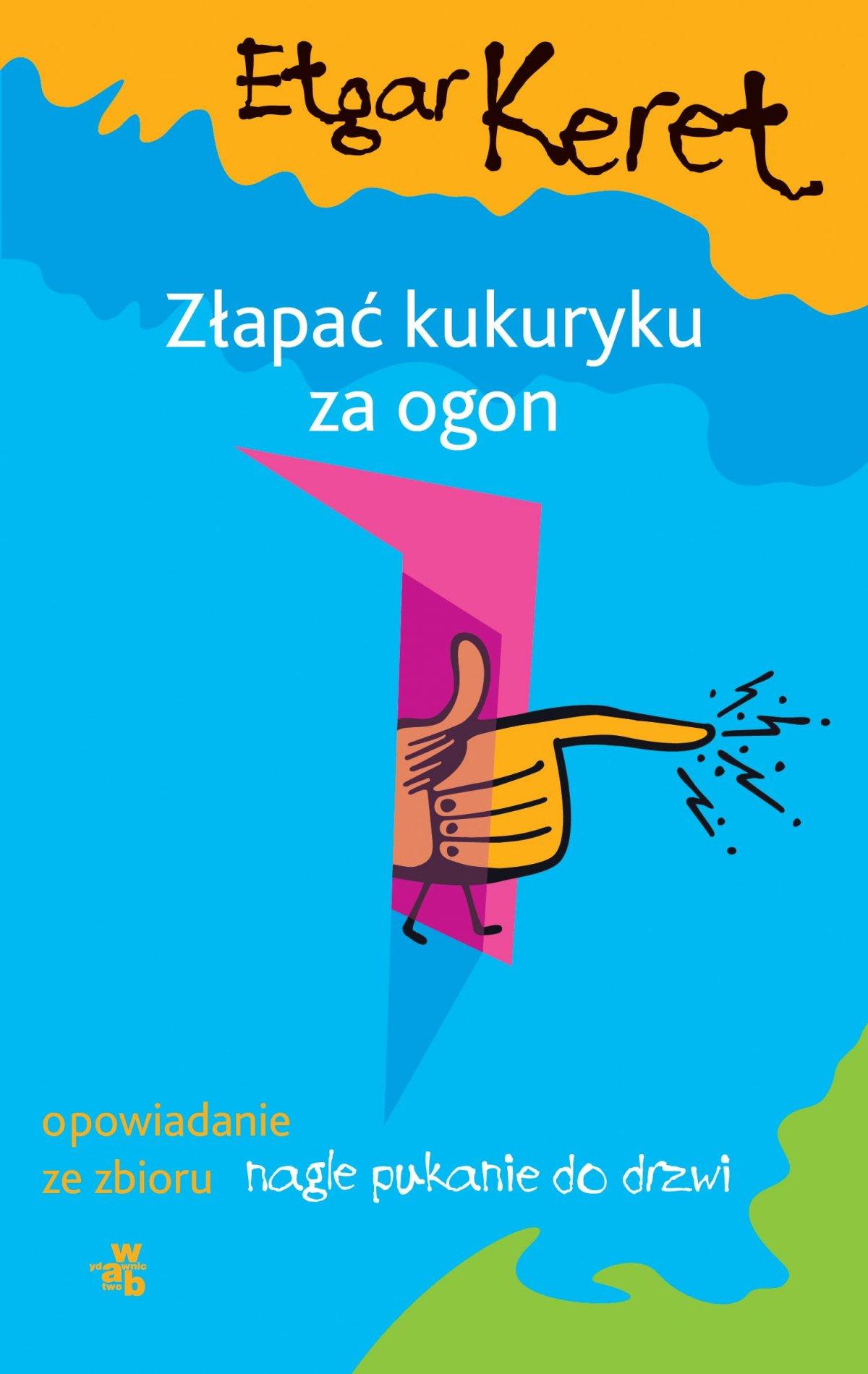 Złapać kukuryku za ogon - Ebook (Książka na Kindle) do pobrania w formacie MOBI
