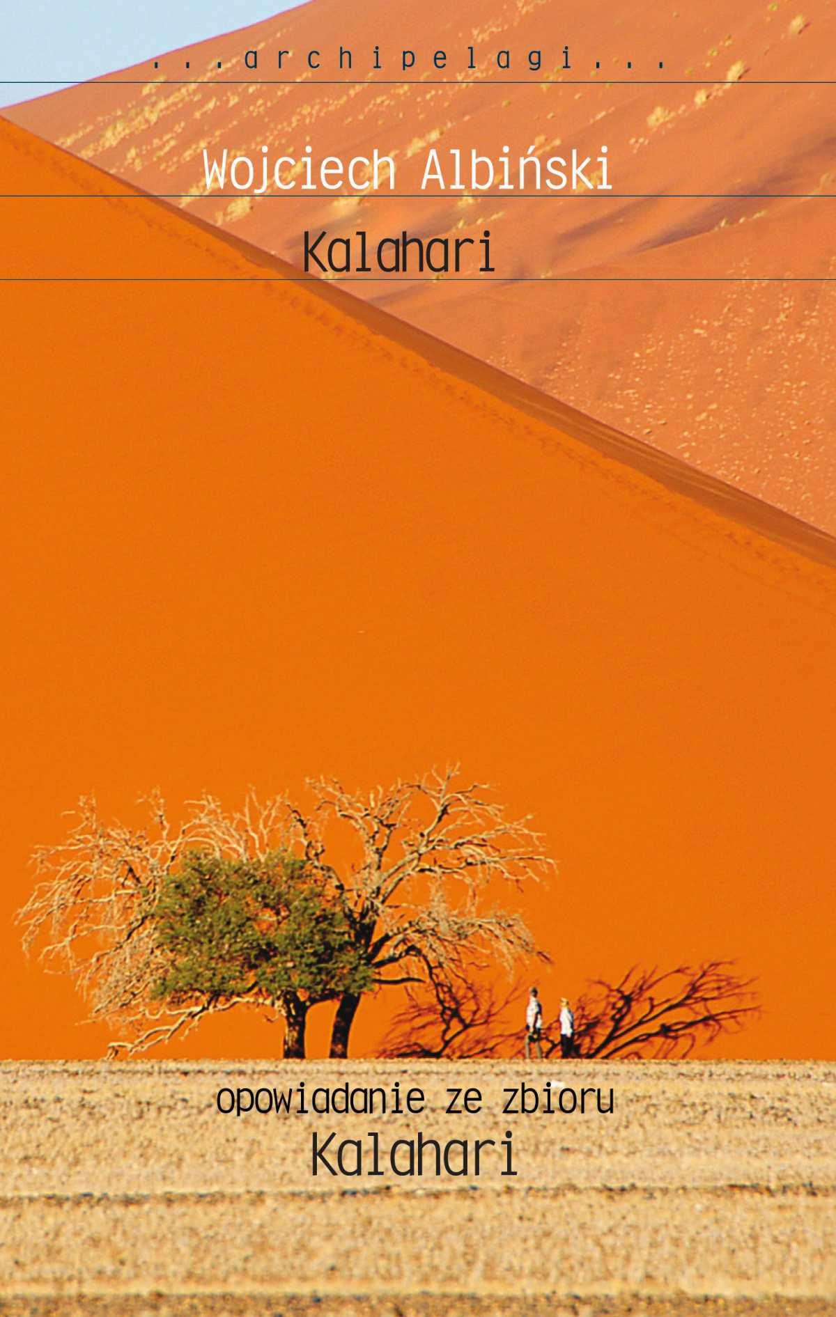 Kalahari. Opowiadanie ze zbioru - Ebook (Książka na Kindle) do pobrania w formacie MOBI