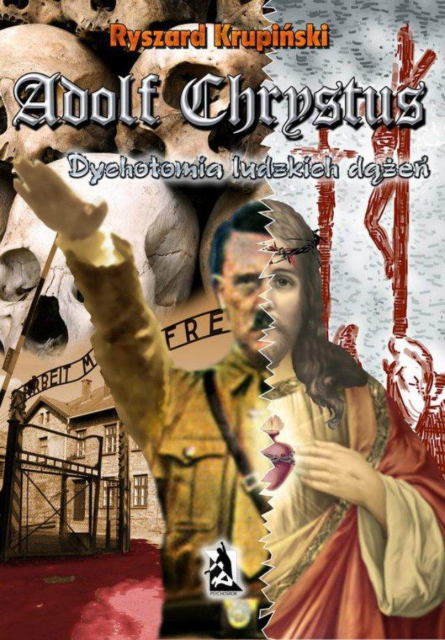 Adolf Chrystus. Dychotomia ludzkich dążeń - Audiobook (Książka audio MP3) do pobrania w całości w archiwum ZIP