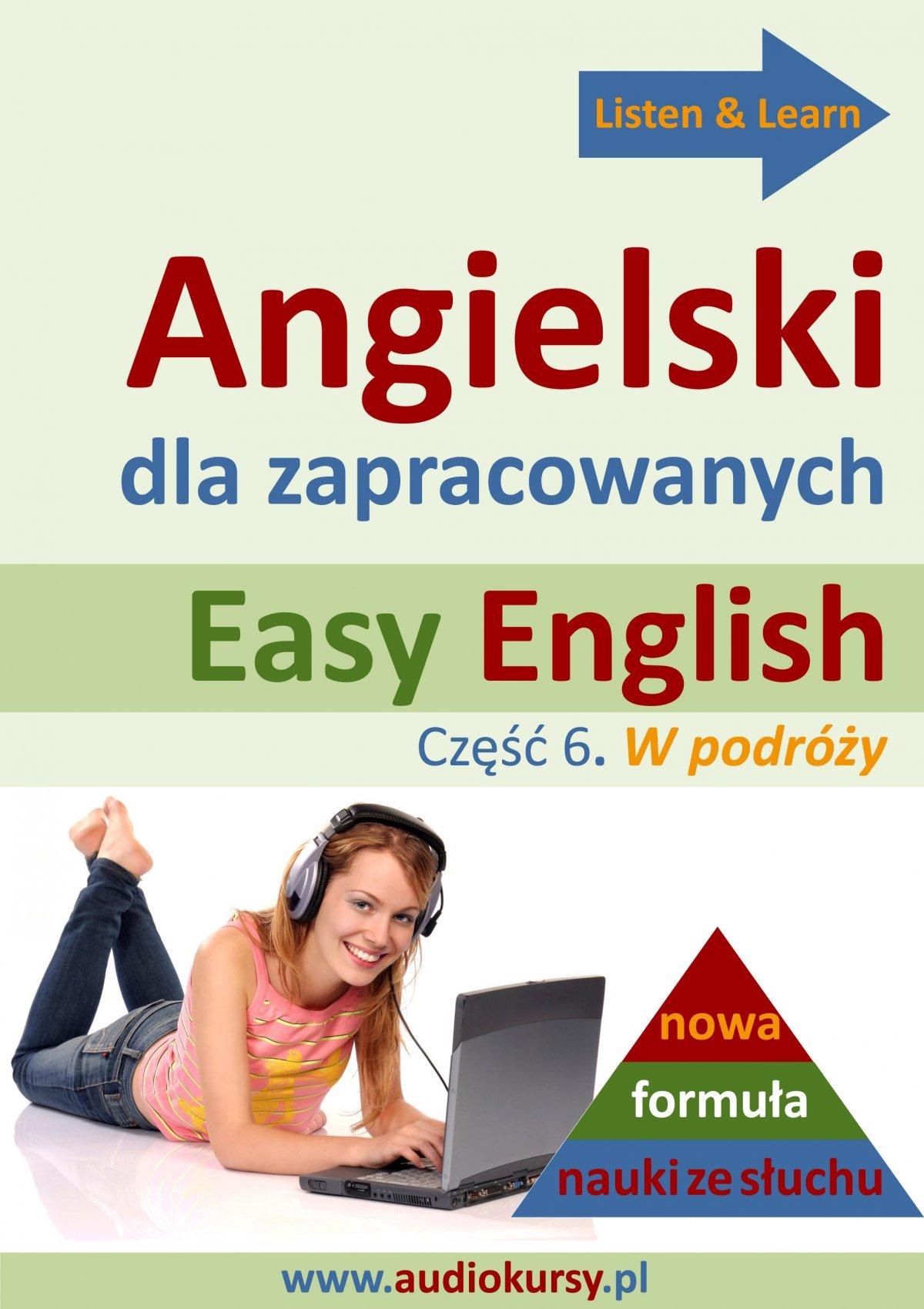 Easy English - Angielski dla zapracowanych 6 - Audiobook (Książka audio MP3) do pobrania w całości w archiwum ZIP
