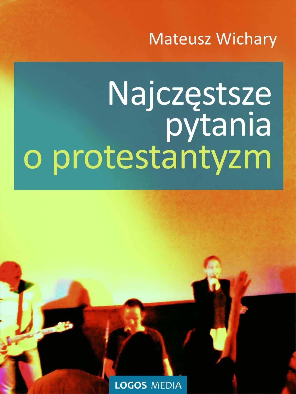 Najczęstsze pytania o protestantyzm - Ebook (Książka EPUB) do pobrania w formacie EPUB