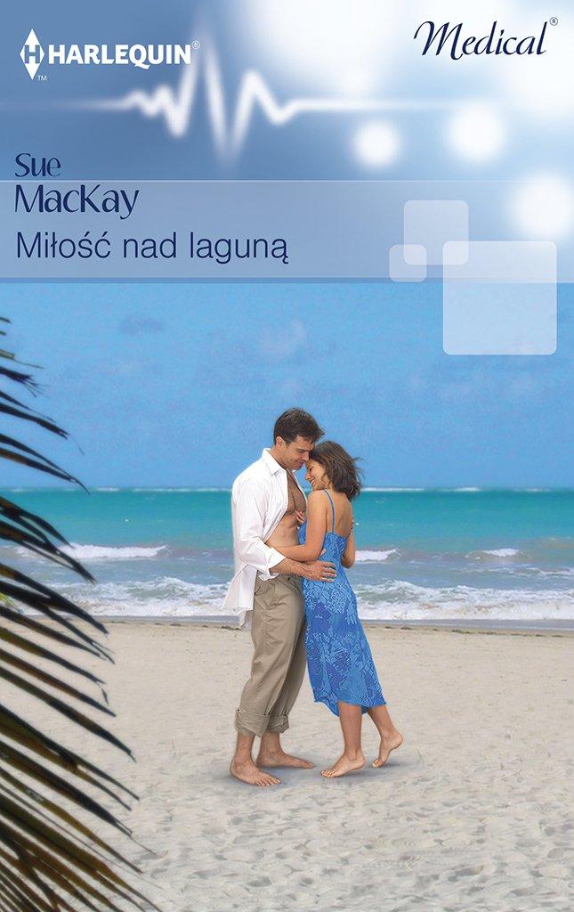Miłość nad laguną - Ebook (Książka na Kindle) do pobrania w formacie MOBI
