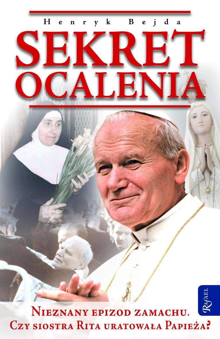 Sekret ocalenia. Nieznany epizod zamachu. Czy siostra Rita uratowała Papieża? - Ebook (Książka EPUB) do pobrania w formacie EPUB