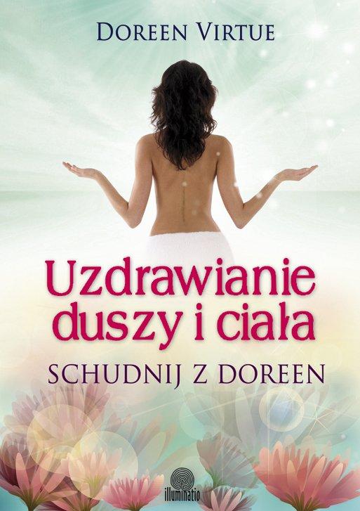 Uzdrawianie duszy i ciała. Schudnij z Doreen - Ebook (Książka EPUB) do pobrania w formacie EPUB