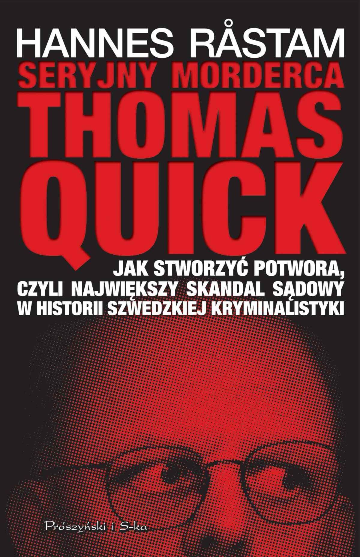 Seryjny morderca Thomas Quick - Ebook (Książka EPUB) do pobrania w formacie EPUB