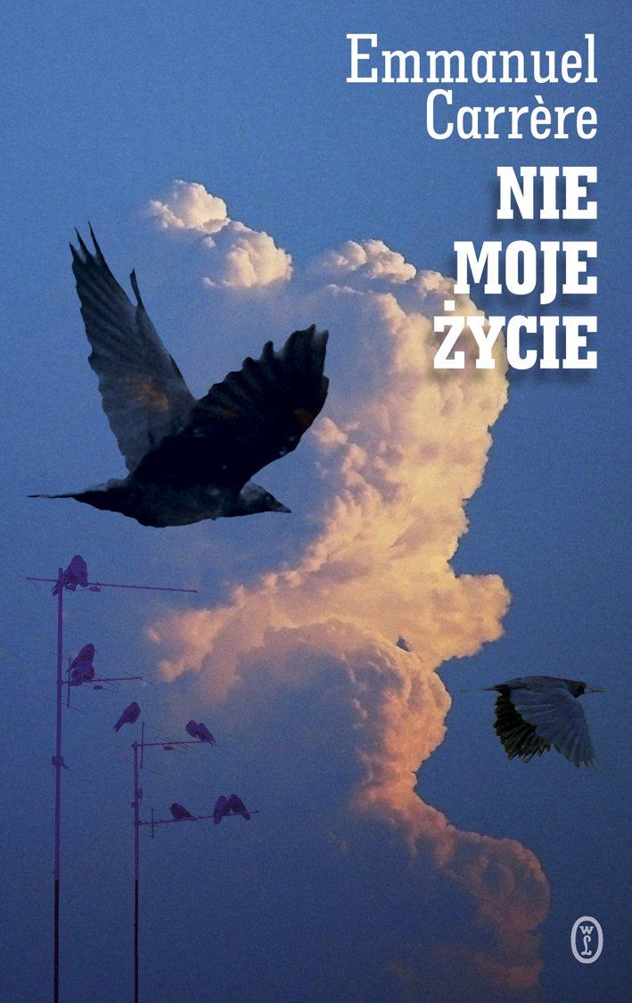 Nie moje życie - Ebook (Książka na Kindle) do pobrania w formacie MOBI