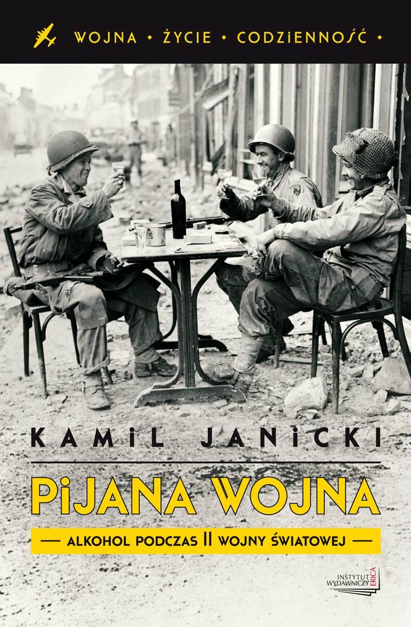 Pijana wojna. Alkohol podczas II wojny światowej - Ebook (Książka EPUB) do pobrania w formacie EPUB