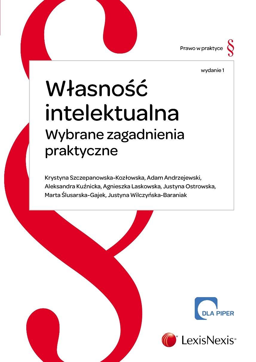 Własność intelektualna. Wybrane zagadnienia praktyczne - Ebook (Książka EPUB) do pobrania w formacie EPUB