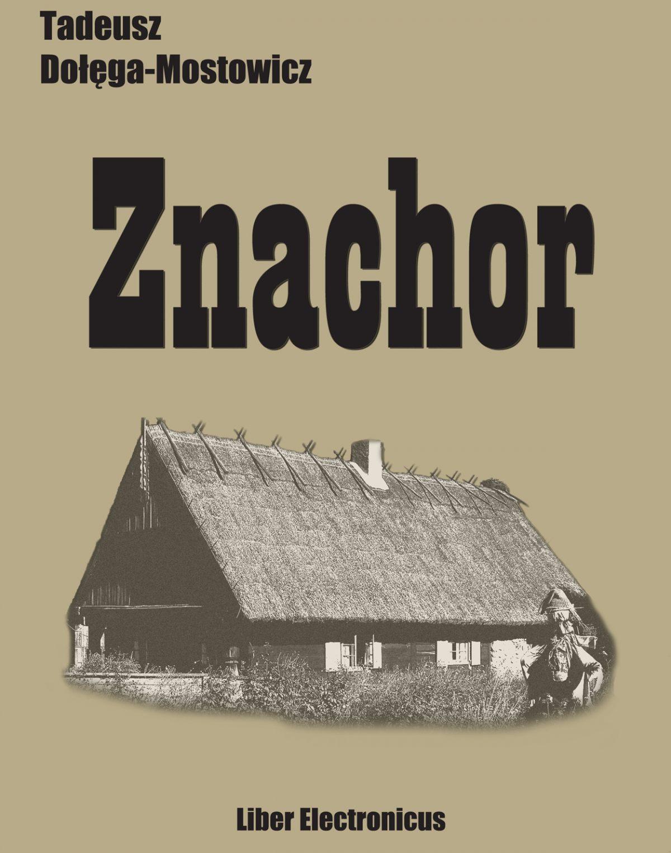 Znachor - Ebook (Książka EPUB) do pobrania w formacie EPUB