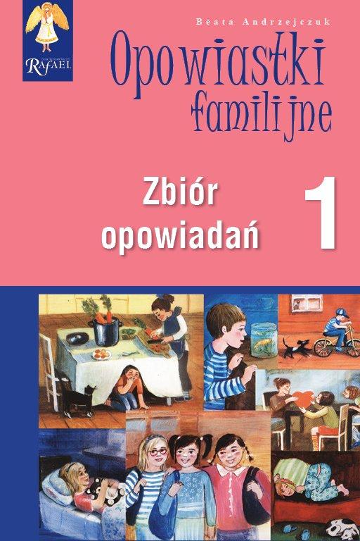 Opowiastki familijne 1. Zbiór opowiadań - Audiobook (Książka audio MP3) do pobrania w całości w archiwum ZIP