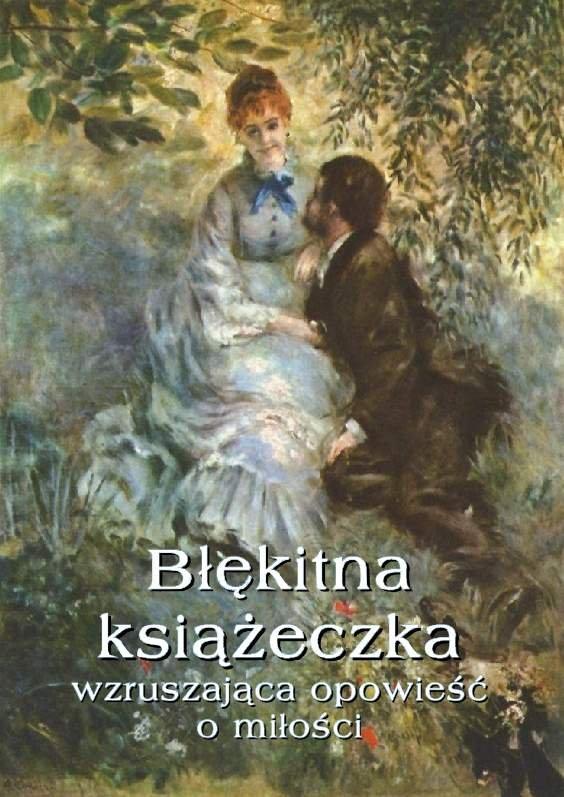 Błękitna książeczka.  Wzruszająca opowieść o miłości - Ebook (Książka na Kindle) do pobrania w formacie MOBI