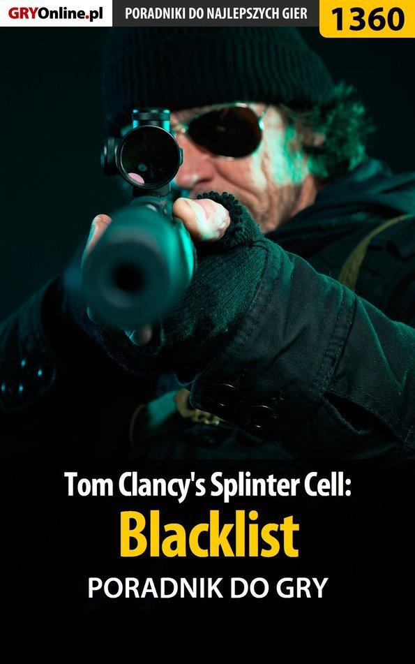 Tom Clancy's Splinter Cell: Blacklist - poradnik do gry - Ebook (Książka PDF) do pobrania w formacie PDF