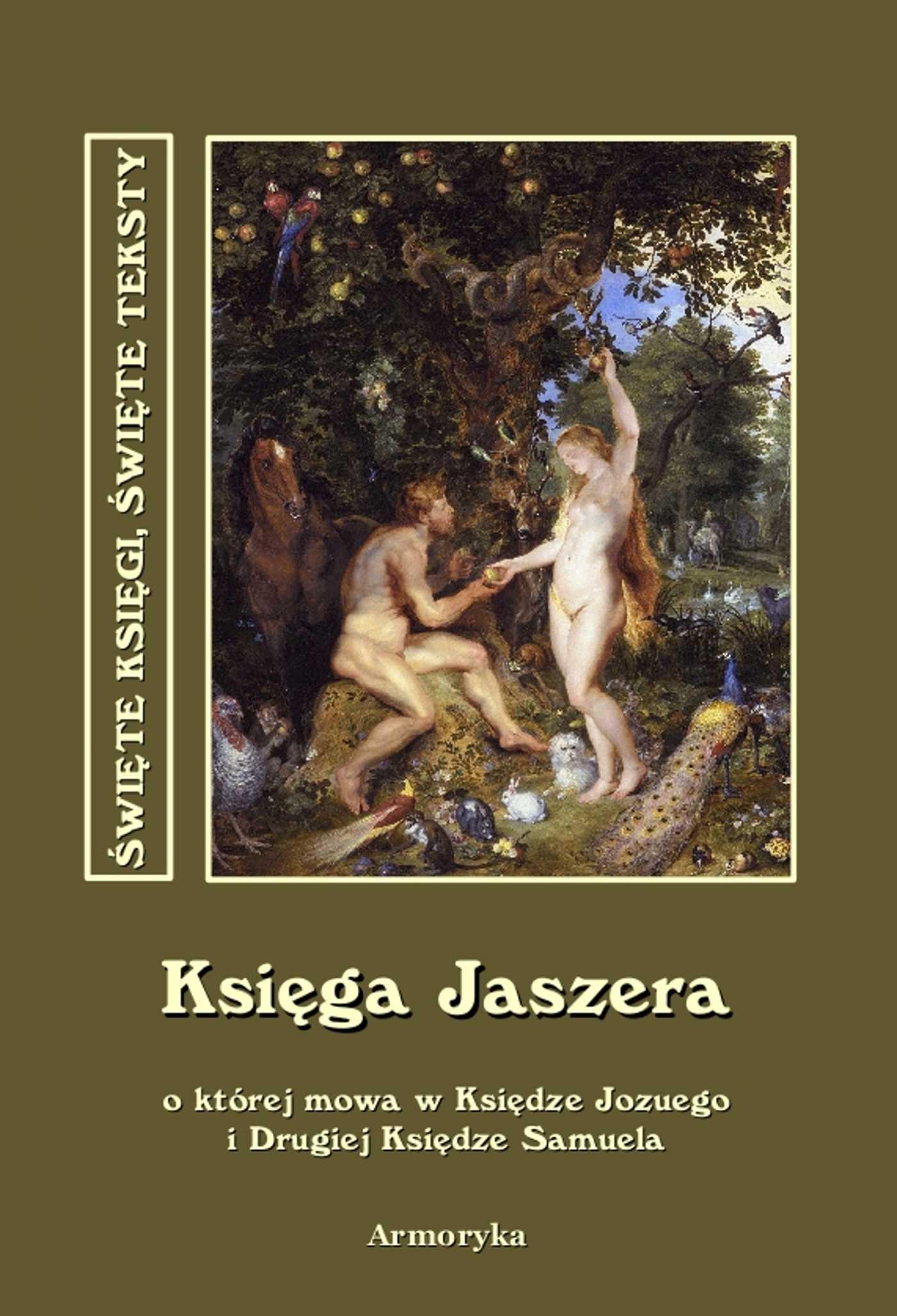 Księga Jaszera , o której mowa w Księdze Jozuego  i Drugiej Księdze Samuela - Ebook (Książka EPUB) do pobrania w formacie EPUB