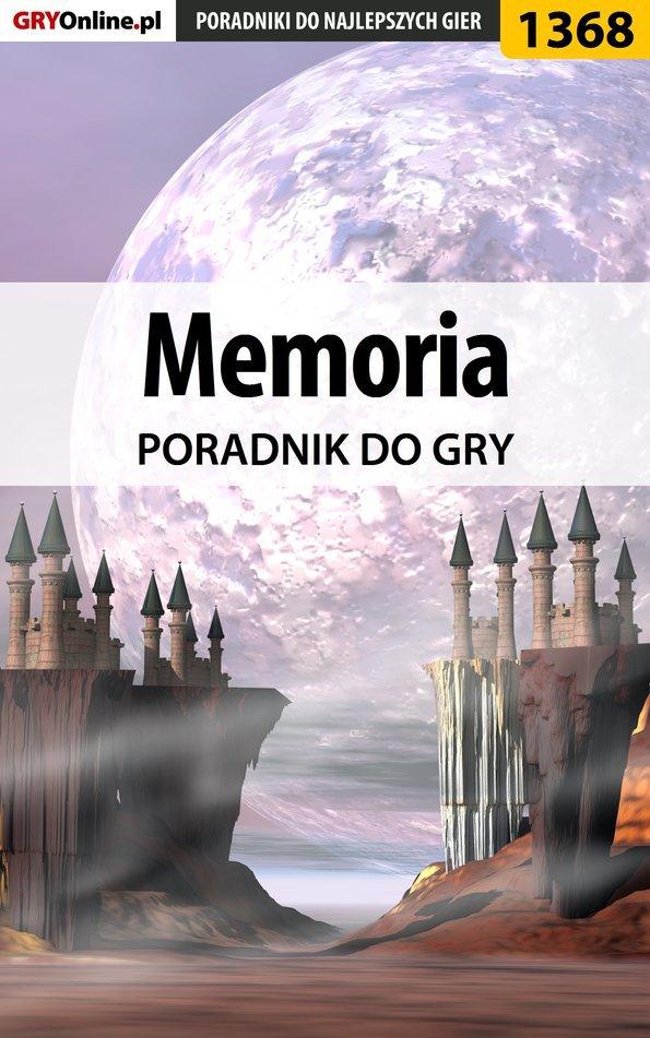 Memoria - poradnik do gry - Ebook (Książka PDF) do pobrania w formacie PDF