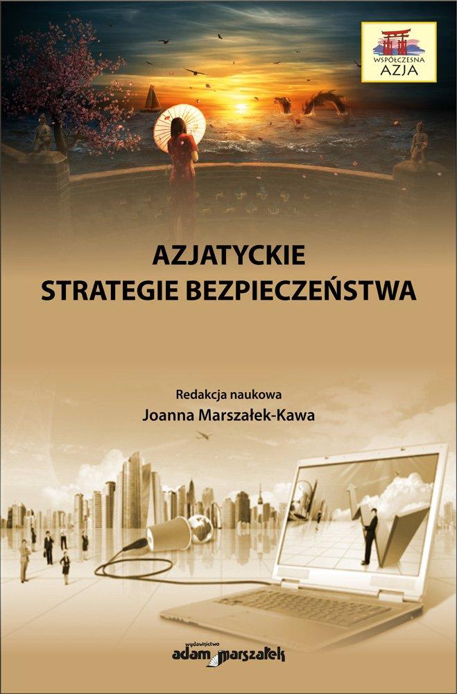 Azjatyckie strategie bezpieczeństwa - Ebook (Książka na Kindle) do pobrania w formacie MOBI