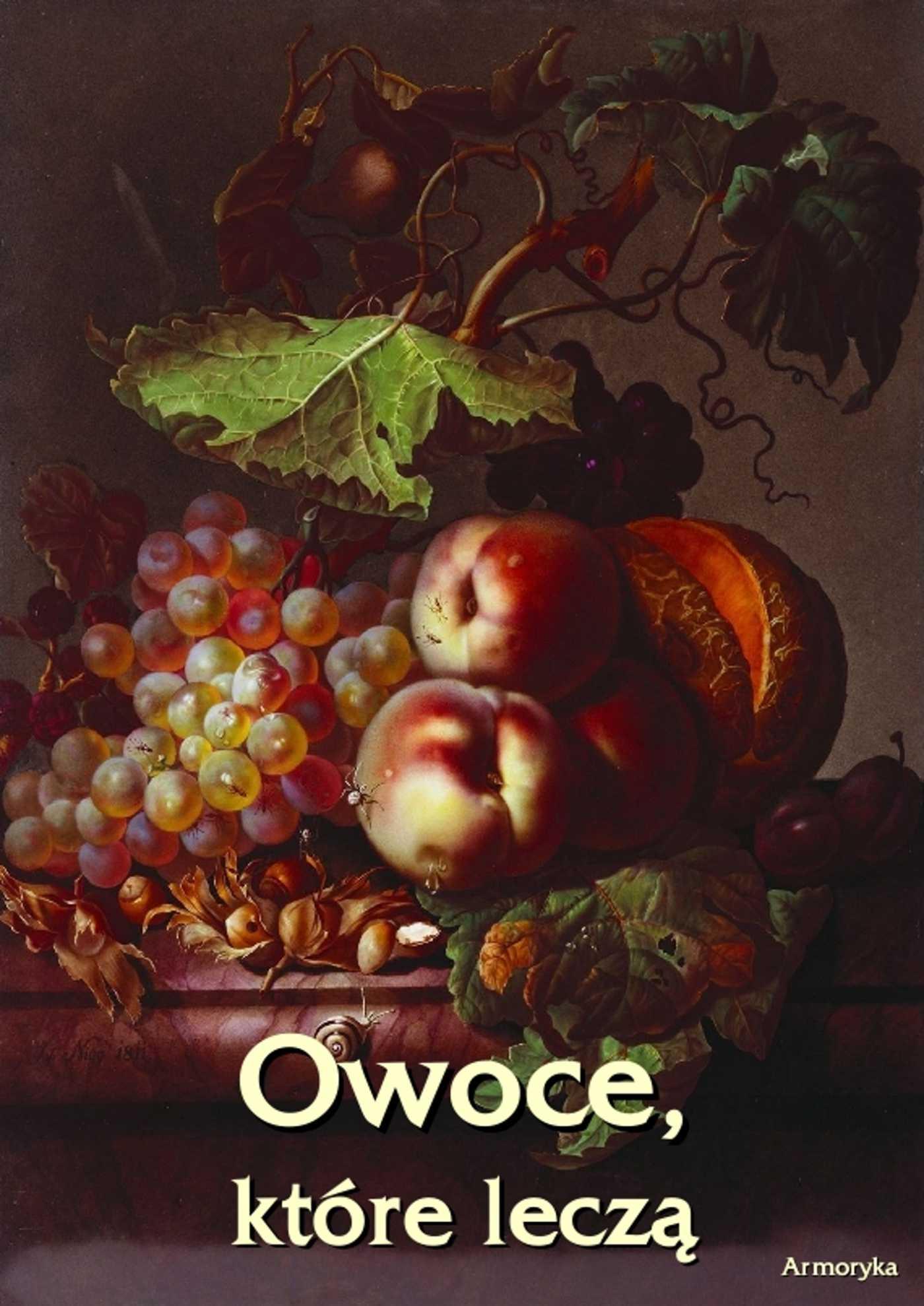 Owoce, które leczą - Ebook (Książka EPUB) do pobrania w formacie EPUB