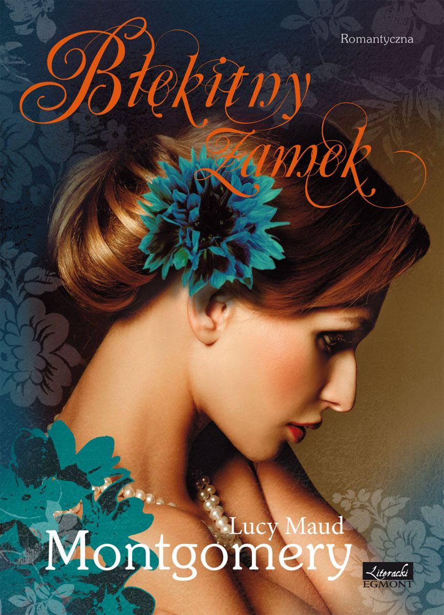 Błękitny zamek. Seria Romantyczna - Ebook (Książka na Kindle) do pobrania w formacie MOBI