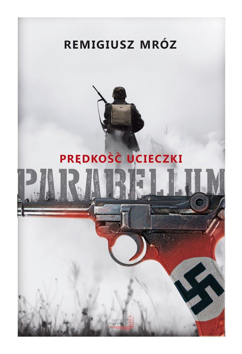 Prędkość ucieczki. Parabellum - Ebook (Książka EPUB) do pobrania w formacie EPUB