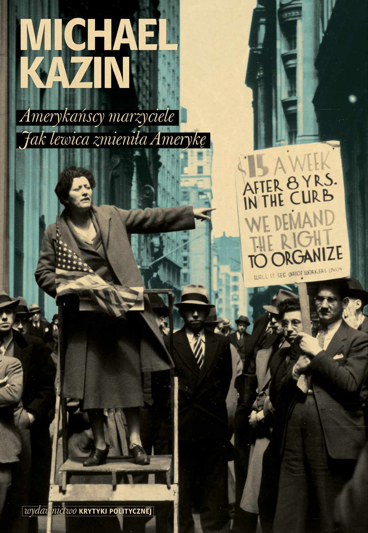 Amerykańscy marzyciele. Jak lewica zmieniła Amerykę - Ebook (Książka na Kindle) do pobrania w formacie MOBI