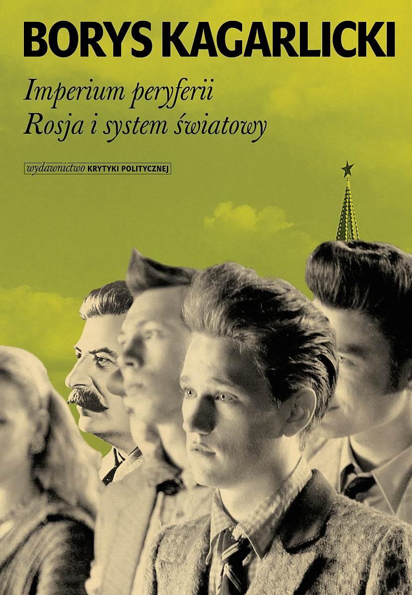 Imperium peryferii. Rosja i system światowy. - Ebook (Książka na Kindle) do pobrania w formacie MOBI